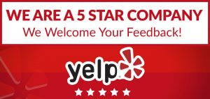 we are a 5 star yelp company
